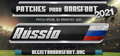 Patch Brasfoot 2021 - Russia